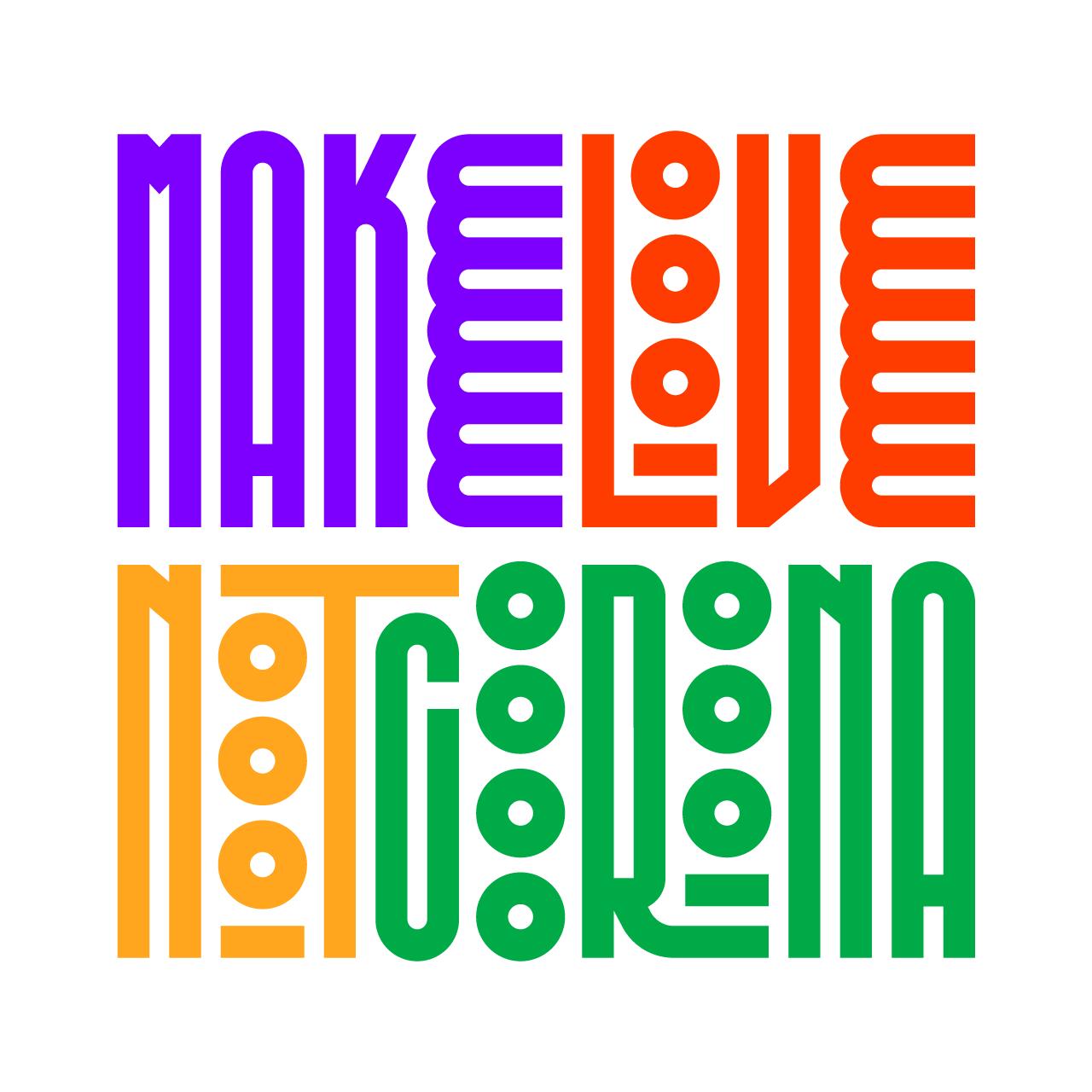 make-love-not-corona